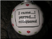 "Ceramic Cat Ornament ""I Came...I Purred...I Conquered"" by Tumbleweed Pottery"