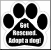 Get rescued. Adopt a dog! Car Magnet by E&S Pets