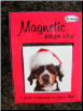 Pup in Santa Hat Deluxe Single Magnetic Page Clip Bookmark by Re-marks
