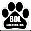 BOL-Barking Out Loud Car Magnet by E&S Pets